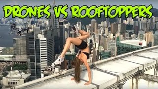 Drones vs Rooftoppers (With FPV) Compilation