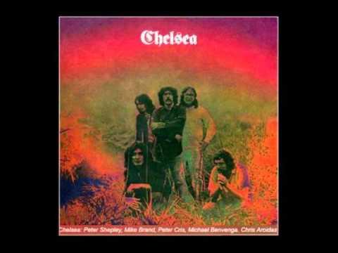 Chelsea - Chelsea (1970) Full Album