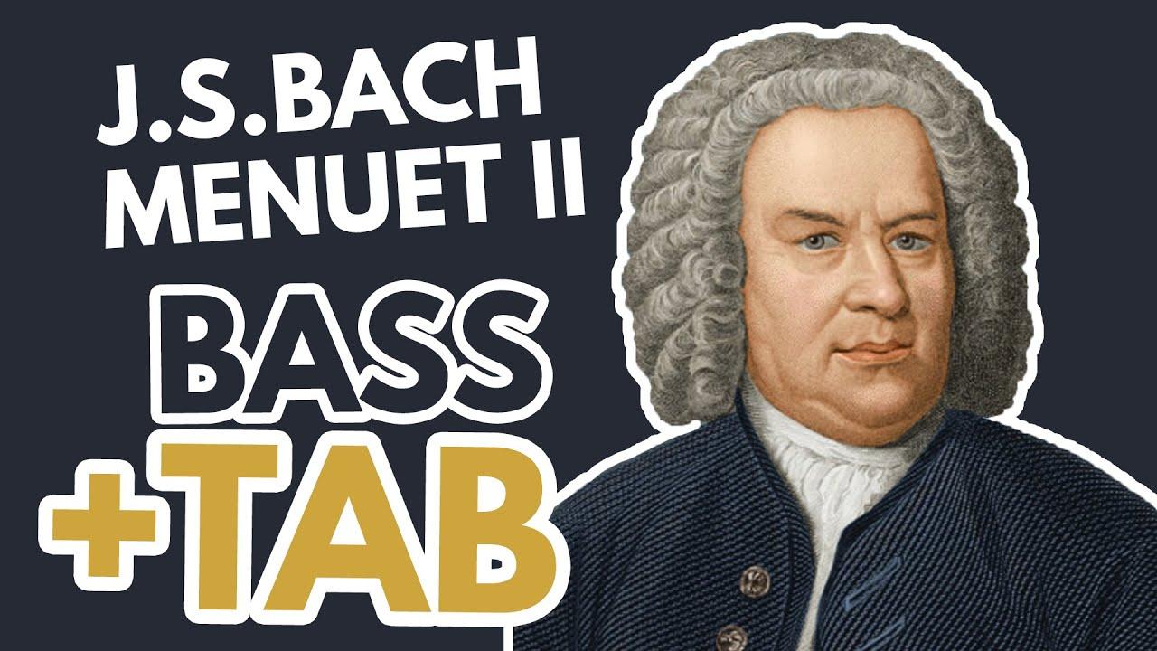 Menuet II J-S Bach / Bass+Tabs (2/69)