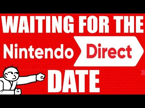 Waiting For The Nintendo Direct Date