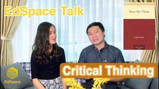 EdSpace Talk 05 - Critical Thinking?
