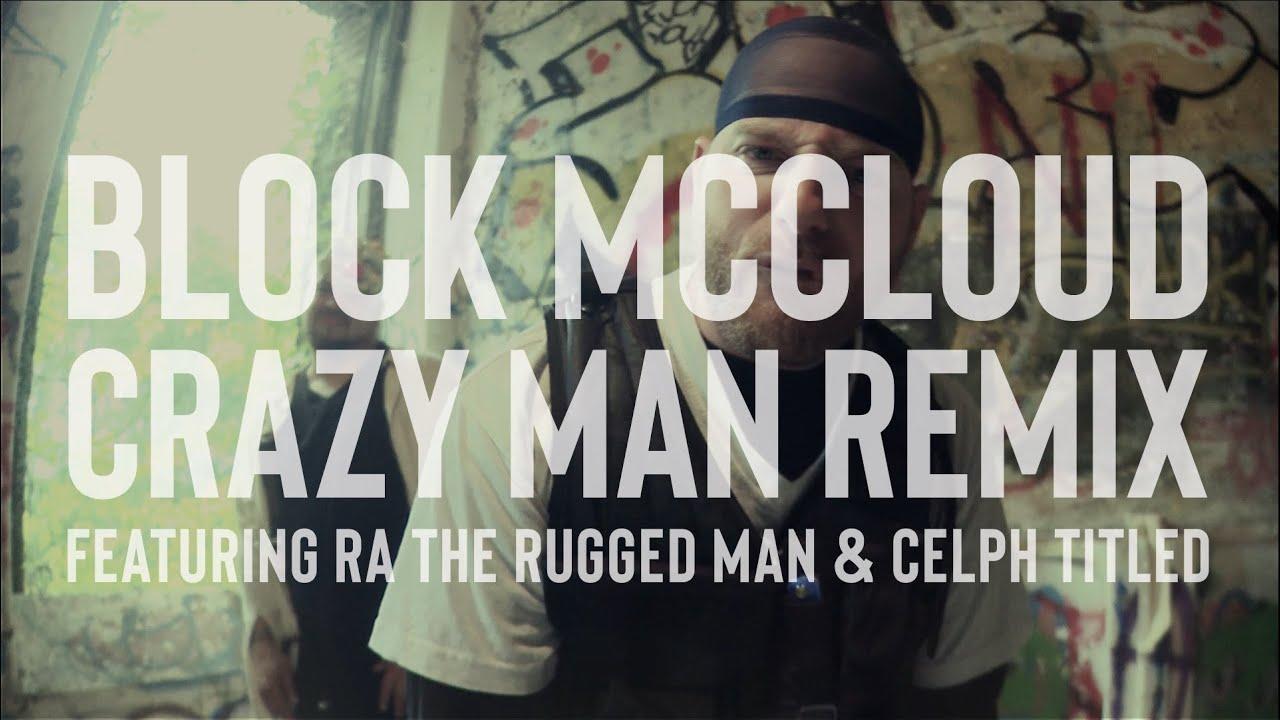 Block Mccloud Crazy Man Straitjacket Remix F Ra The Rugged Celph Led You
