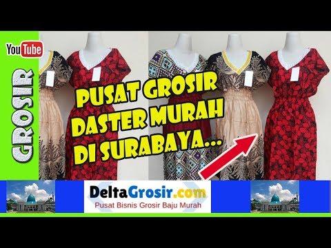Pusat Grosir Daster Murah di Kapasan Surabaya | 0857 7221 5758