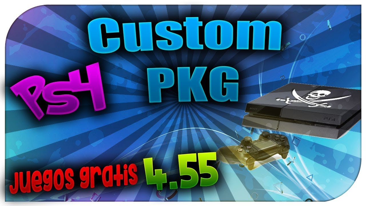 Installation of custom and repacked PKG files on a retail PS4 only 4 55 -  Ps4 PIRATA 4 55 mods
