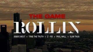 Смотреть клип The Game Ft. Kanye West, Trae The Truth, Z-Ro, Paul Wall & Slim Thug - Rollin'