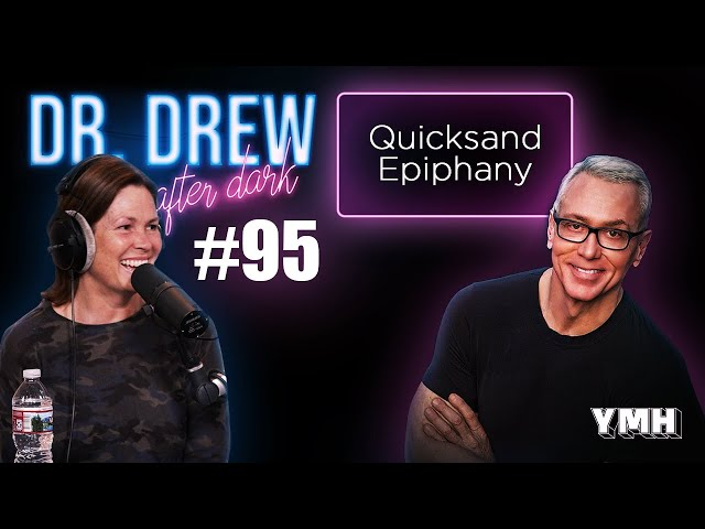 Ep. 95 Quicksand Epiphany w/ LeeAnn Kreischer | Dr. Drew After Dark