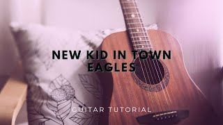 Eagles   New Kid in Town Guitar Tutorial Easy Chords