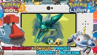 Zona Magnética: ¡Consigue a Vikavolt, Probopass y Magnezone! - Pokémon Sol y Luna