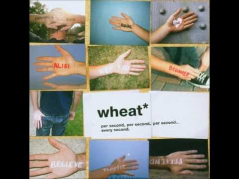 Wheat can t wash it off album version