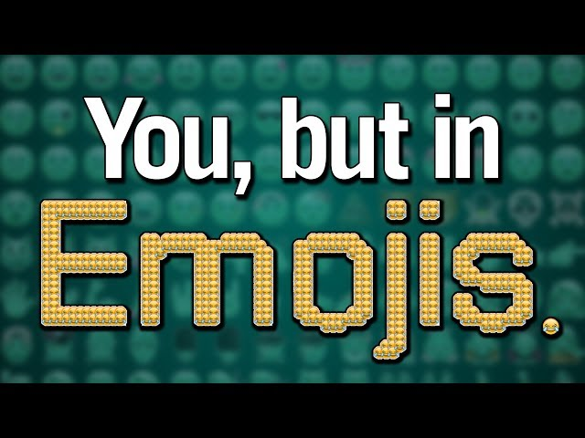 You, but in emojis. (YIAY #375)