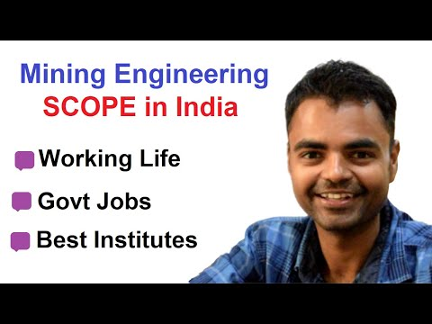 Scope Of Mining Engineering In India, Salary, Best Institutes, Working Life, Govt Jobs
