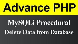 Delete Data from Database MySQLi Procedural in PHP (Hindi)