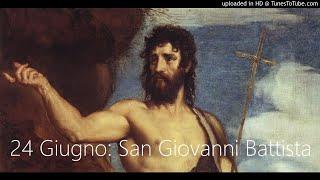 24 Giugno: San Giovanni Battista (Biografia dialogata di Cristian Messina)