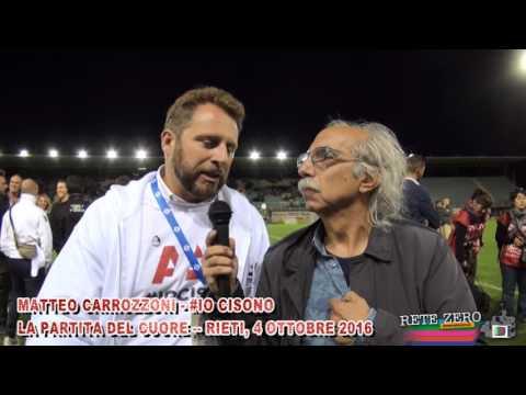 MATTEO CARROZZONI - #IOCISONO - PARTITA DEL CUORE 2016