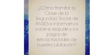 ¿Cómo tramitar la Clave de la Seguridad Social de ANSES en Argentina?