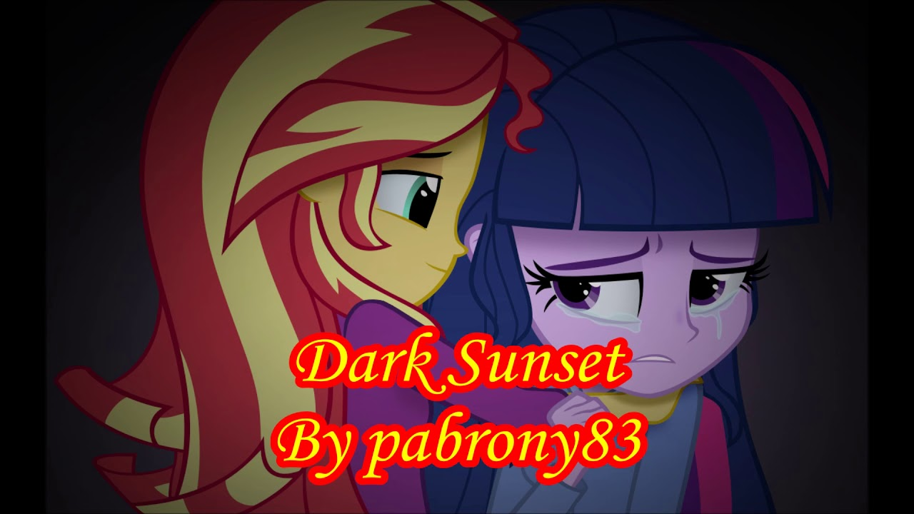 (Sunset Shimmer x Twilight Sparkle) MLP Fanfiction Reading - Dark Sunset by  pabrony83