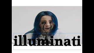 Billie Eilish - when the party's over illuminati