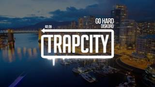 Diskord - Go Hard