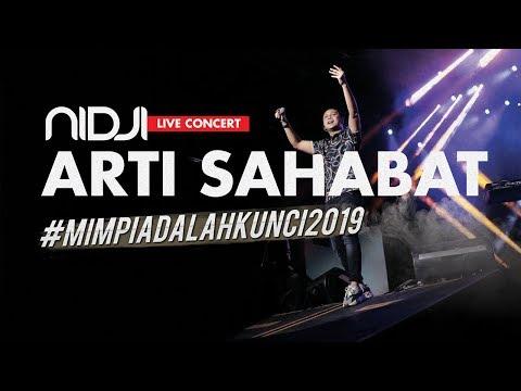 NIDJI - Arti Sahabat #MIMPIADALAHKUNCI2019