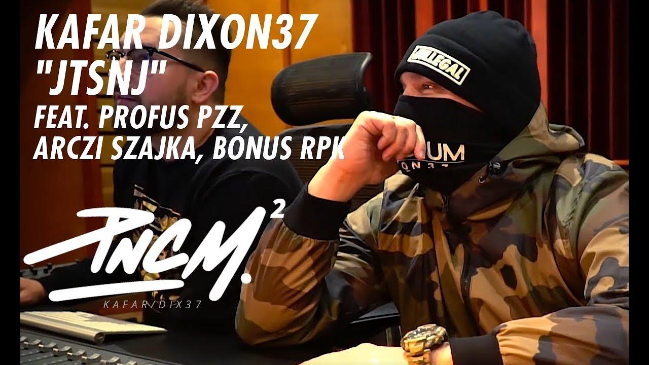 KAFAR DIXON37 – JTSNJ feat. Profus PPZ, Arczi Szajka, Bonus RPK prod. Tune Seeker