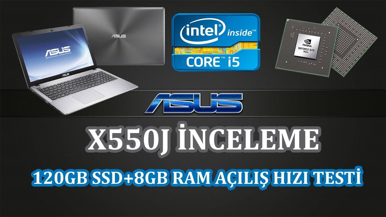 Asus X550j Incelemesi Ssd Ve 8gb Ram Takviyesi Youtube
