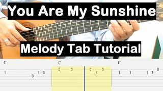 You Are My Sunshine Guitar Lesson Melody Tab Tutorial Guitar Lessons for Beginners