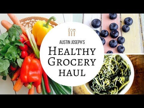 GROCERY HAUL & HEALTHY EATING TIPS: Nutrition Part 1