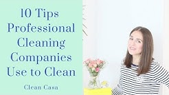 10 Tips from Professional Cleaning Company | Clean Casa