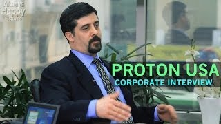 Proton USA: Corporate Interview