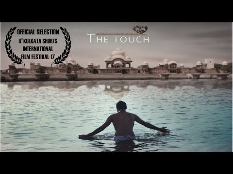 The Touch Short Film | Ashta Medlem | Selected in Kolkata Short International Film Festival