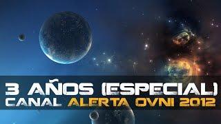 """La Señal: Especial 3 años del grupo """"Alerta OVNI 2012"""""""