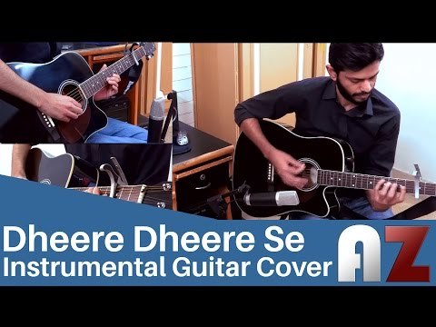 (Honey Singh) Dheere Dheere Se - AZ Cover