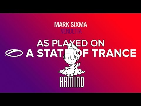 Mark Sixma - Vendetta [A State Of Trance Episode 696]