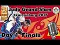 Judo Grand-Slam Ekaterinburg 2017: Day 1 - Final Block