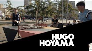 Você não tem a menor chance contra o Hugo Hoyama