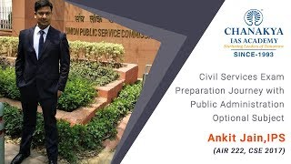 Toppers talk with IPS Ankit Jain (AIR 222, CSE 2017)
