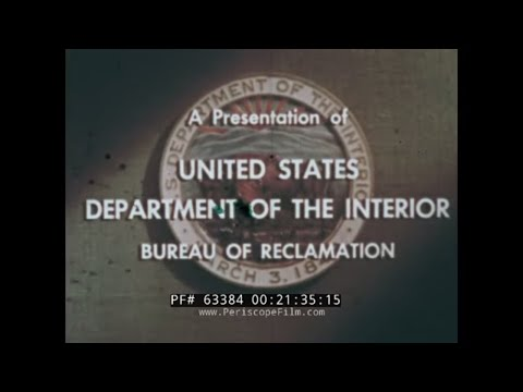 CALIFORNIA CENTRAL VALLEY PROJECT   SAN JOAQUIN RIVER CANAL & IRRIGATION SYSTEM  FILM  63384