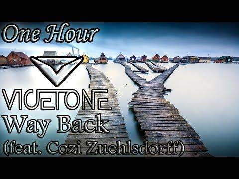Vicetone - Way Back (One Hour LOOP)