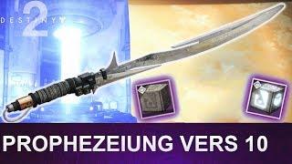 Destiny 2: Prophezeiung Vers 10 / Zukunft Sicher 10 (Deutsch/German)