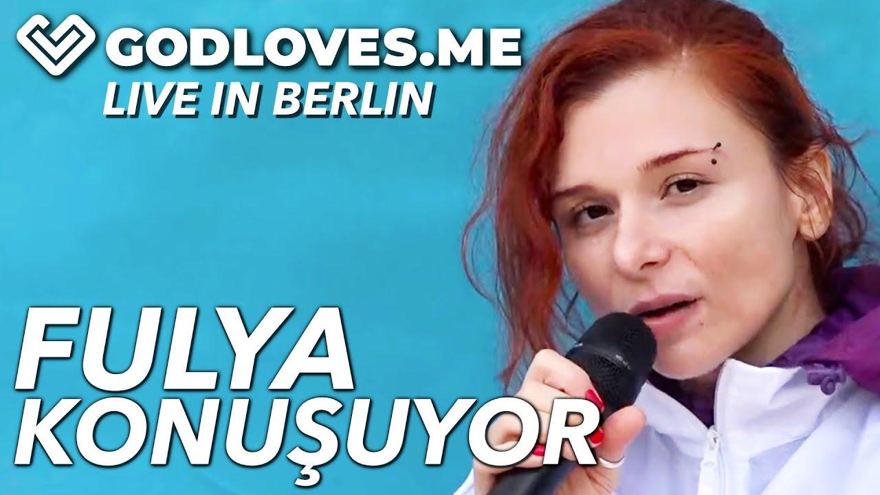 FULYA KONUŞUYOR   God Loves Me   Live in Berlin