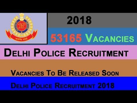 Delhi Police 53165 Vacancies 2018