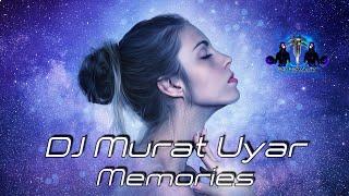 DJ Murat Uyar - Memories