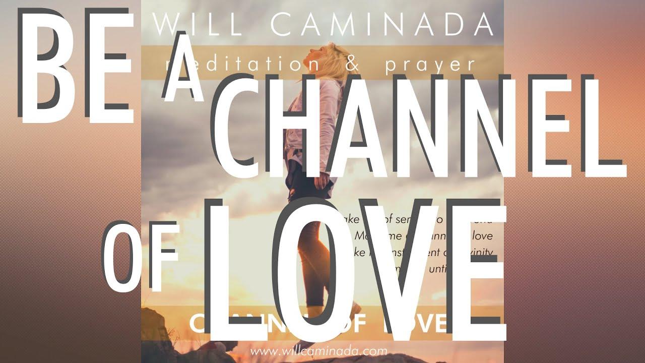 CHANNEL OF LOVE Meditation & Prayer