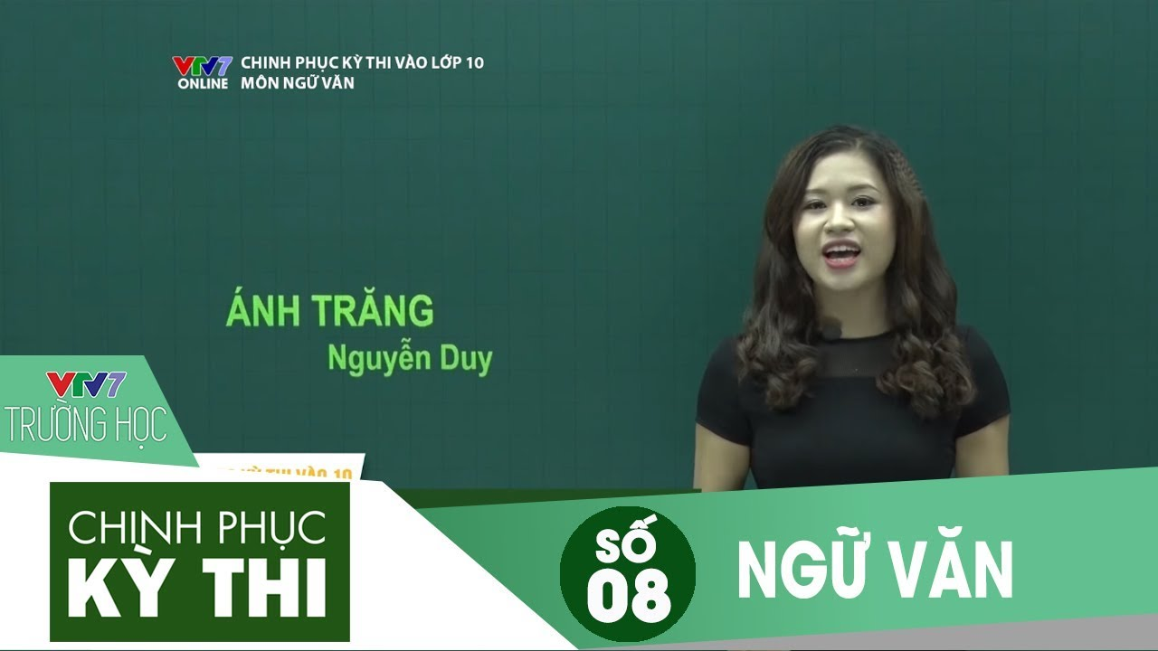 VTV7 | Chinh phục kỳ thi vào 10 | Ngữ văn | Số 08