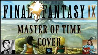Final Fantasy Ix Master Of Time Cover Ft Mark Autumn