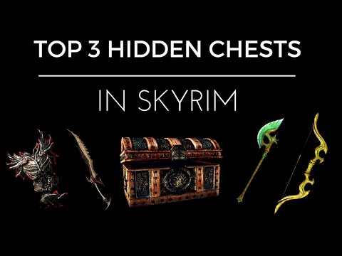 TOP 3 Hidden Chests in Skyrim Remastered!