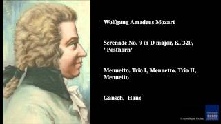 "Wolfgang Amadeus Mozart, Serenade No. 9 in D major, K. 320, ""Posthorn"""