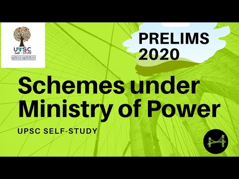 Schemes under Ministry of Power | PRELIMS 2020 | ENGLISH | UPSC Self-study