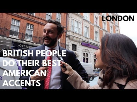 🇬🇧BRITISH PEOPLE DO THEIR BEST AMERICAN ACCENT 🇺🇸