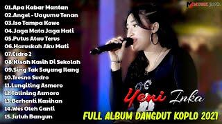 YENI INKA - Apa Kabar Mantan - [ Full Album ] Dangdut Koplo Terbaru 2021